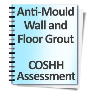 Anti-Mould-Wall-and-Floor-Grout-COSHH-Assessment